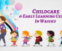 Best Childcare and Early Learning Centre in